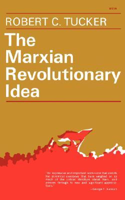 The Marxian Revolutionary Idea