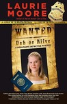 Wanted Deb or Alive