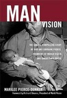 Man of Vision: Audio CD: The Candid, Compelling Story of Bob and Lorraine Pierce, Founders of World Vision and Samaritan's Purse