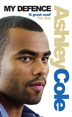 My Defence by Ashley Cole