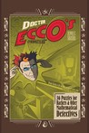 Doctor Ecco's Cyberpuzzles: 36 Puzzles for Hackers and Other Mathematical Detectives