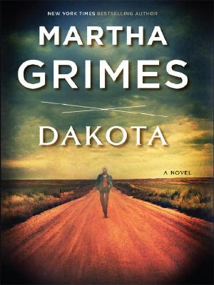Dakota by Martha Grimes
