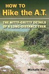 How to Hike the AT: The Nitty-Gritty Details of a Long-Distance Trek