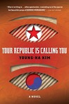 Your Republic Is Calling You by Kim Young-ha