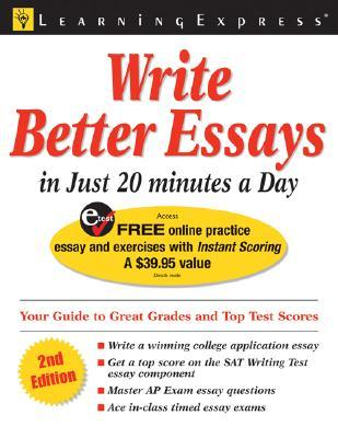 Write Better Essays In 20 Minutes A Day Pdf