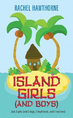 Island Girls by Rachel Hawthorne