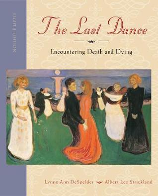 The Last Dance by Lynne Ann DeSpelder