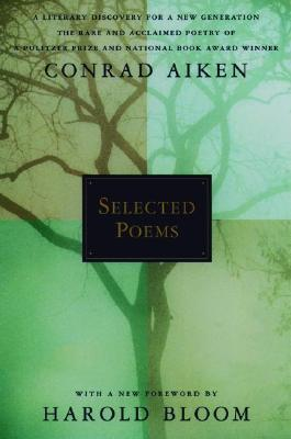 Selected Poems by Conrad Aiken
