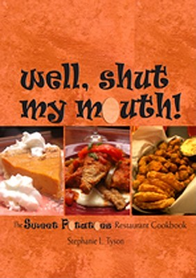 Well, Shut My Mouth! by Stephanie L. Tyson