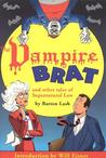 The Vampire Brat (Supernatural Law, #4)