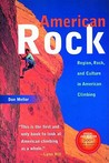 American Rock: Region, Rock, and Culture in American Climbing