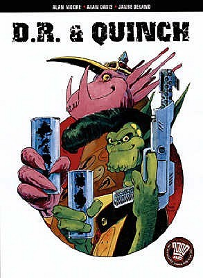 The Complete D.R. and Quinch by Alan Moore
