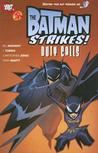 Duty Calls (The Batman Strikes, Book 3)