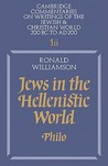 Jews in the Hellenistic World: Volume 1, Part 2: Philo