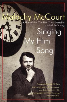 Singing My Him Song by Malachy McCourt