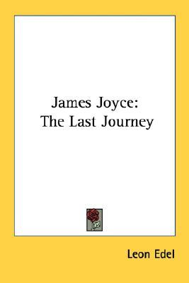 James Joyce: The Last Journey