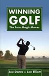 Winning Golf: The 4 Magic Moves