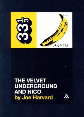 The Velvet Underground & Nico by Joe Harvard