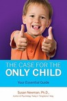 The Case for the Only Child: Your Essential Guide