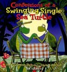 Confessions of a Swinging Single Sea Turtle: The Fourteenth Sherman's Lagoon Collection