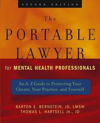 The Portable Lawyer for Mental Health Professionals by Barton E. Bernstein