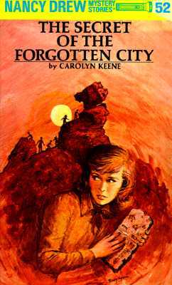 The Secret of the Forgotten City by Carolyn Keene