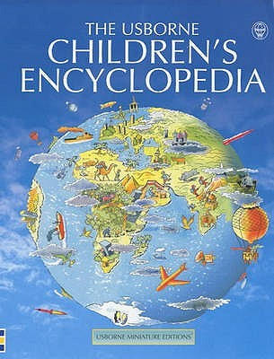 The Usborne Children's Encyclopedia by Jane Elliott