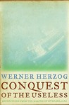 Conquest of the Useless: Reflections from the Making of Fitzcarraldo