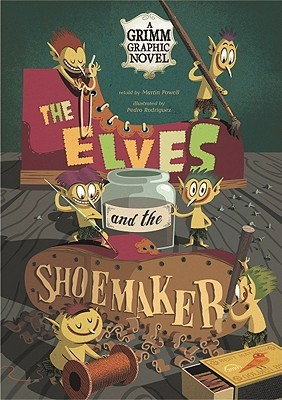 The Elves and the Shoemaker by Martin Powell
