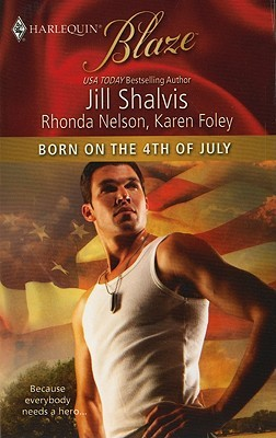 Born on the 4th of July (Includes by Jill Shalvis