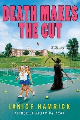Death Makes the Cut by Janice Hamrick