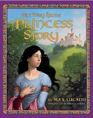 The Way Home: A Princess Story