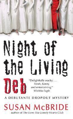 Night of the Living Deb by Susan McBride