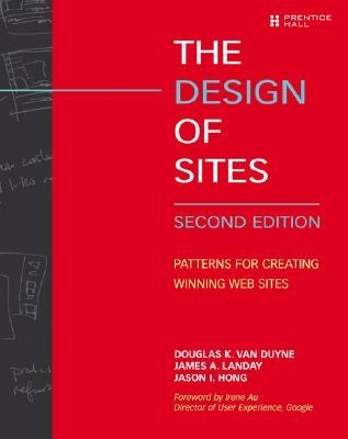 The Design of Sites by Douglas K. van Duyne
