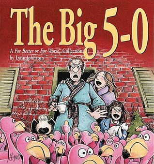 The Big 5-0 by Lynn Johnston