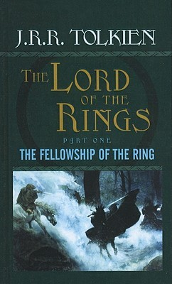 The Fellowship of the Ring (The Lord of the Rings, #1) by J.R.R. Tolkien