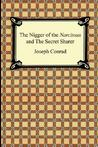 The Nigger of the Narcissus and the Secret Sharer by Joseph Conrad