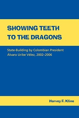 Showing Teeth to the Dragons by Harvey Kline