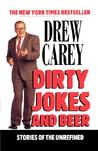 Dirty Jokes and Beer: Stories of the Unrefined