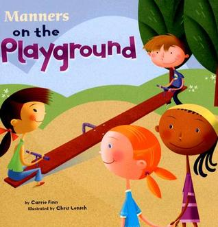 Manners on the Playground (Way to Be! Manners)