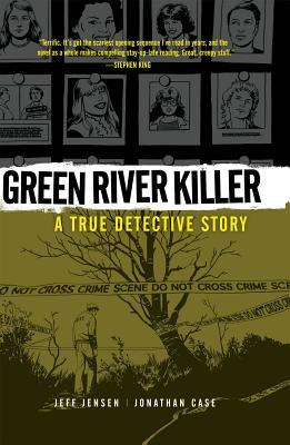 Green River Killer by Jeff Jensen