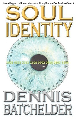 Soul Identity by Dennis Batchelder