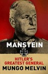 Manstein: Hitler's Greatest General