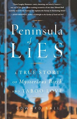 Peninsula of Lies by Edward Ball