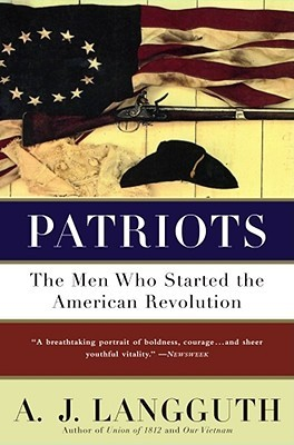 Patriots by A.J. Langguth