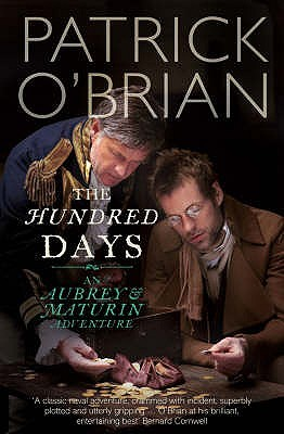 The Hundred Days (Aubrey/Maturin, #19)