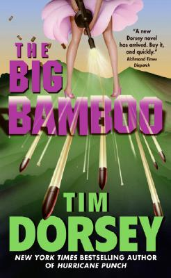 The Big Bamboo by Tim Dorsey