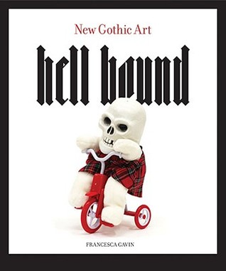 Hell Bound by Francesca Gavin