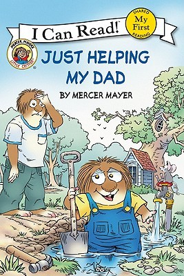Just Helping My Dad by Mercer Mayer