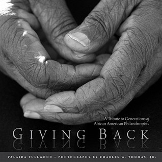 Giving Back: A Tribute to Generations of African American Philanthropists